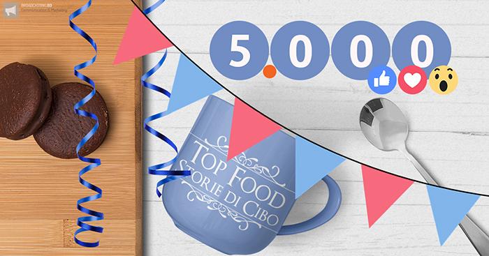 5000 Mi Piace Pagina Facebook Storie di Cibo Nadia Toppino